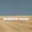 ambient_move